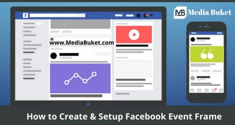 How to Create & Set Up Facebook Event Frame