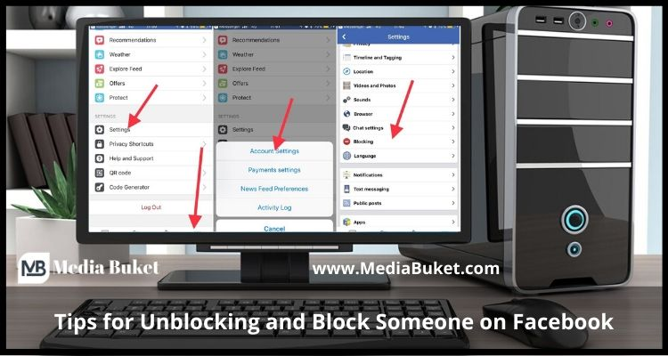 Tips for Unblocking and Block Someone on Facebook1